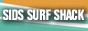 Sids Surf Shack