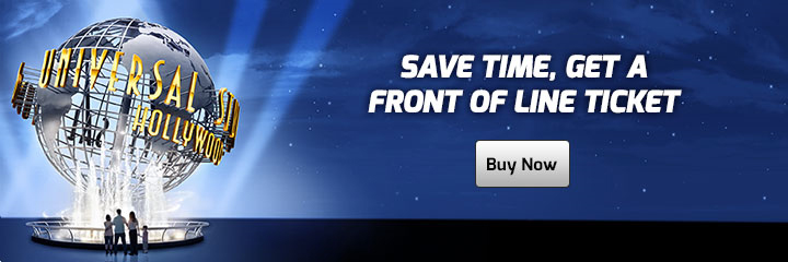 Save Time Buy Universal Hollywood Front of Line Tickets