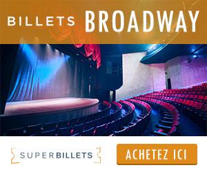 Billets Broadway