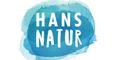 Hans Natur - Neuheiten - Hier anschauen!